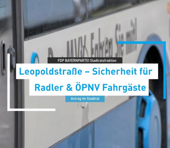 Sicherheit für Radler und ÖPNV Fahrgäste in der Leopoldstraße – FDP BAYERNPARTEI