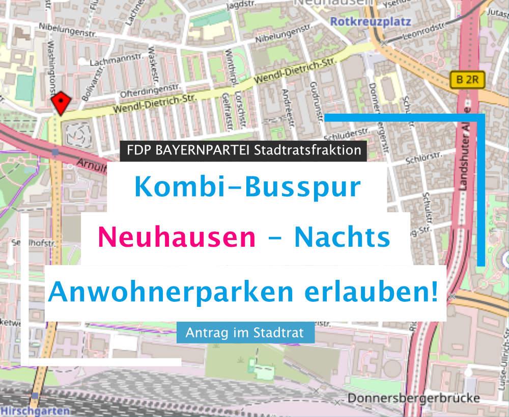 FDP BAYERNPARTEI Antrag Kombi-Busspur Neuhausen– nachts Anwohnerparken erlauben