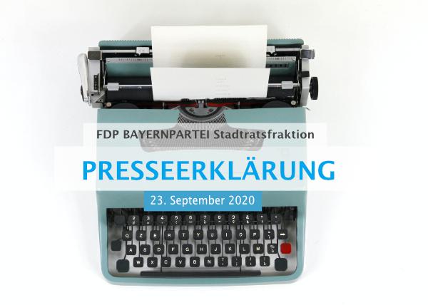 Presseerklärung 23.09.2020 fdp bayernpartei stadtratsfraktion