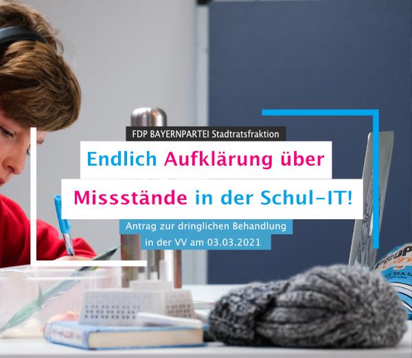 Antrag im Stadtrat VV 03.03.21 Misstände Schul-IT