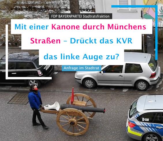 Mit einer Kanone durch Münchens Straßen FDP BAYERNPARTEI München