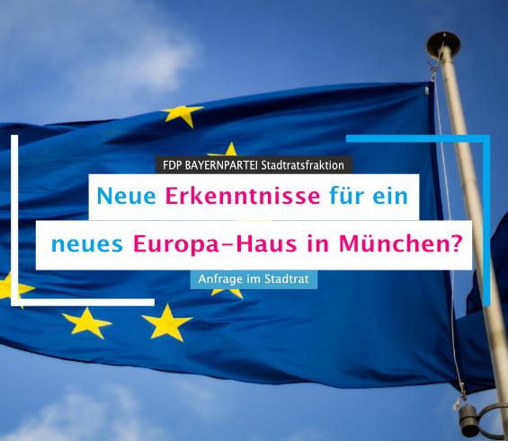 Neues Europa Haus in München – Anfrage