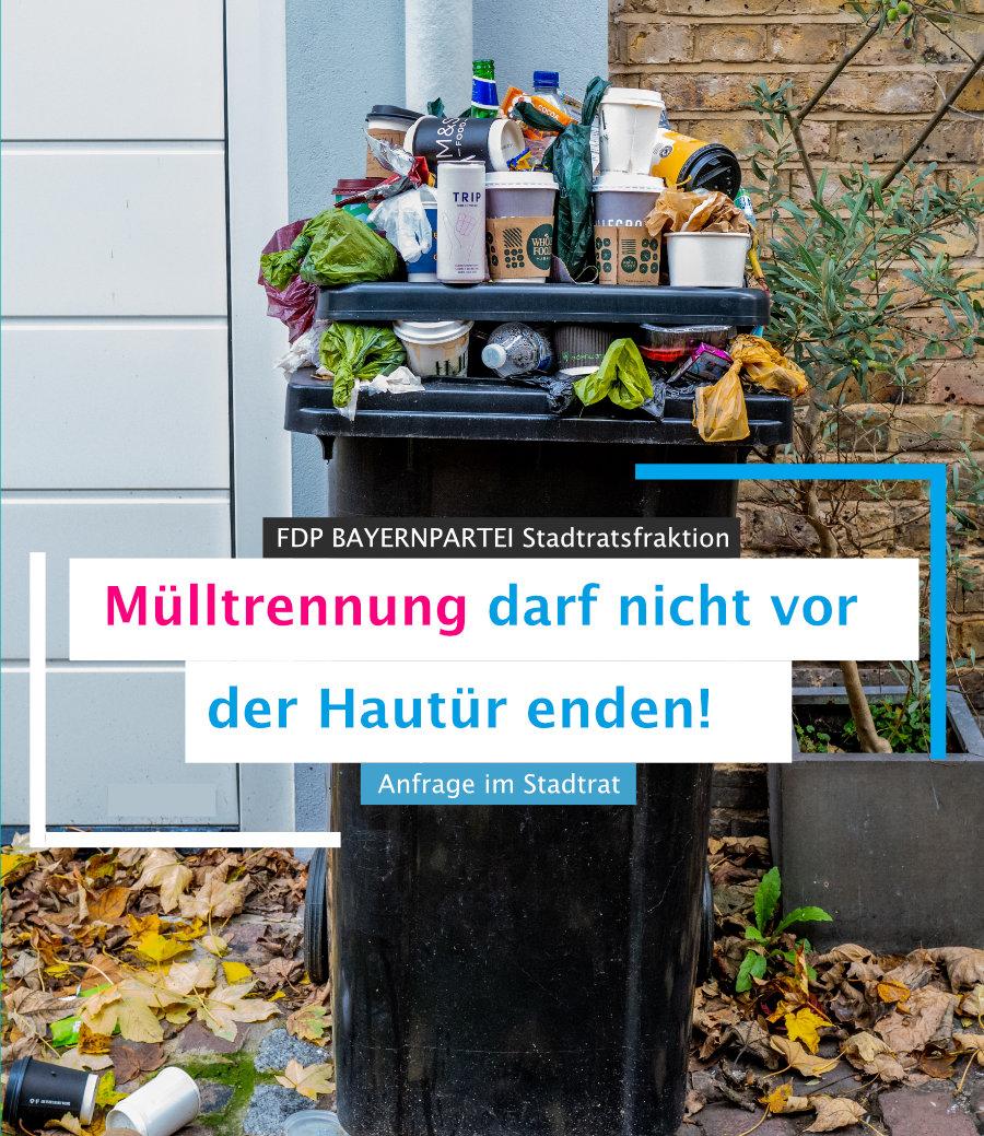 Mülltrennung darf nicht vor der Haustür enden