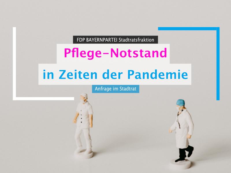 Anfrage Pflege-Notstand in Zeiten der Pandemie