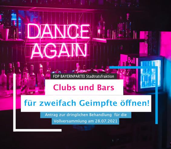Antrag München Clubs und Bars endlich wieder öffnen