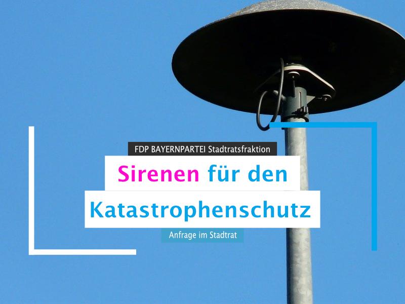 Anfrage im Stadtrat Sirenen für den Katastrophenschutz