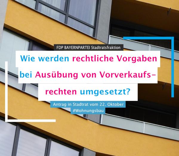Vorkaufsrecht FDP BAYERNPARTEI Wohungsbau